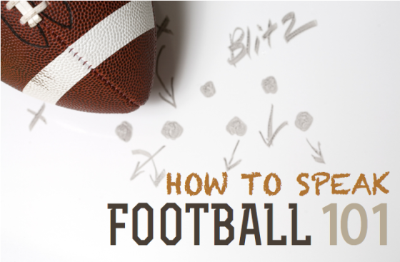 Football for Dummies: Sound like a Pro